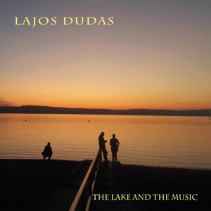 The lake and the music